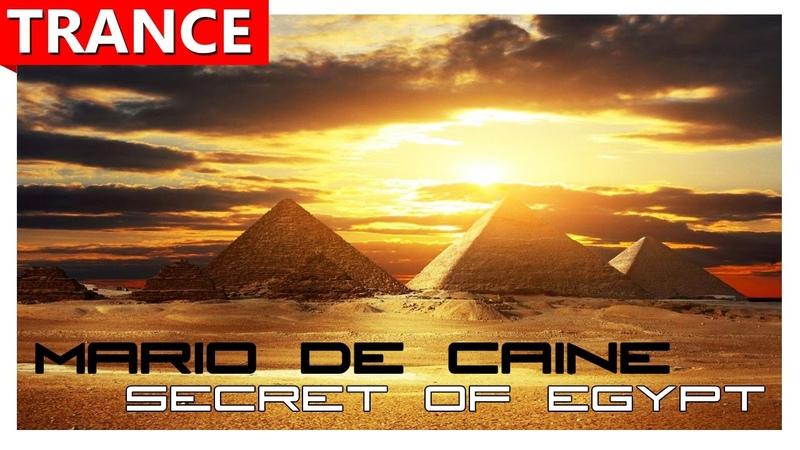 ★ Mario De Caine - Secret of Egypt ( Original mix ) ★ TRANCE music