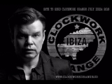 Paul Oakenfold - Clockwork Orange 20.07.2018