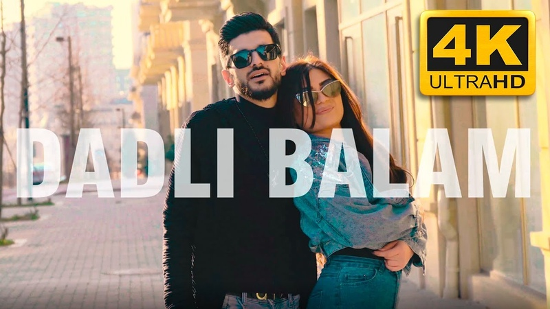 Eyvaz Nagiyev - Dadli Balam (Clip 2019) 4K