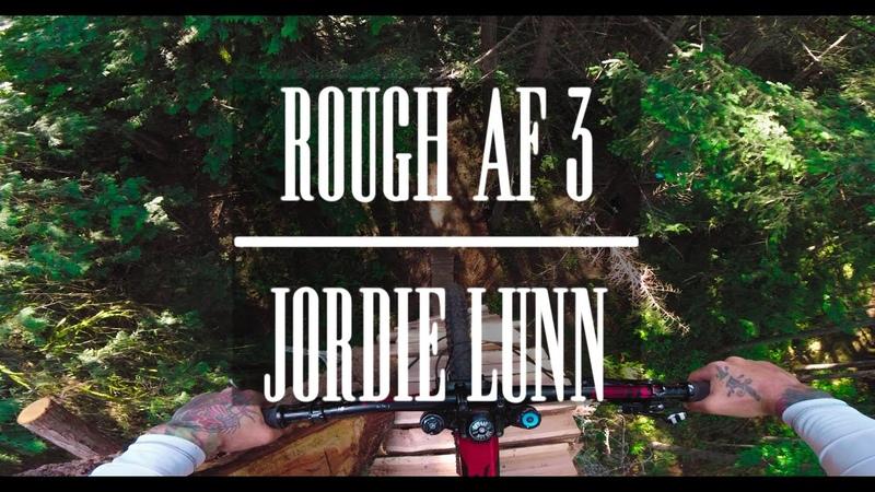 Rough AF 3 - Jordie Lunn