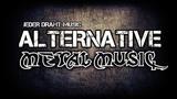 Alternative Metal Music Ultimate Mix #10