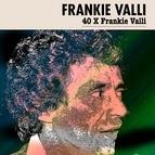 Frankie Valli альбом 40 X Frankie Valli