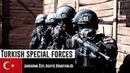 Turkish Special Forces 2019 / Gendarmerie General Command