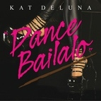 Kat DeLuna альбом Dance Bailalo