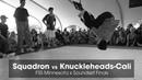 Squadron vs Knuckleheads-Cali .stance FSS Minnesota x Soundset 2018
