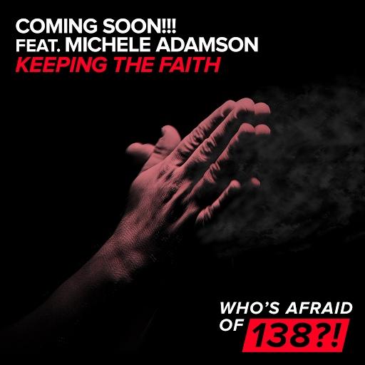 Coming Soon альбом Keeping The Faith