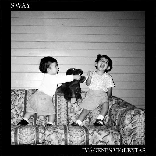 Sway альбом Imágenes Violentas