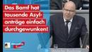 Das Bamf hat tausende Asylanträge einfach durchgewunken Christian Wirth AfD Fraktion