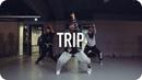 Trip - Ella Mai / Koosung Jung Choreography