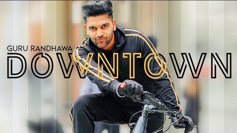 Guru Randhawa Downtown (Official Video) | Bhushan Kumar | DirectorGifty | Vee | Delbar Arya