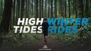 High Tides Winter Rides