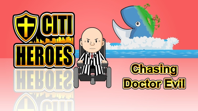 Citi Heroes EP19 Chasing Doctor Evil