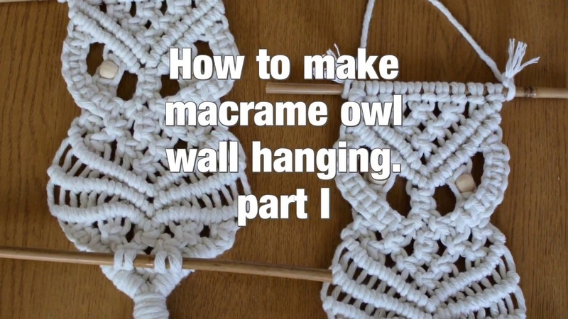 How to make macrame owl wall hanging step-by-step DIY tutorial - part 1 of 2