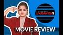 Saheb Biwi Aur Gangster 3 Honest Movie Review Public Review