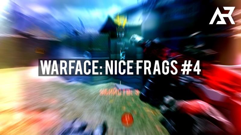 Warface Nice Frags 4