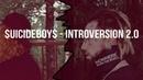 $UICIDEBOY$ introversion 2 0 with russian lyrics