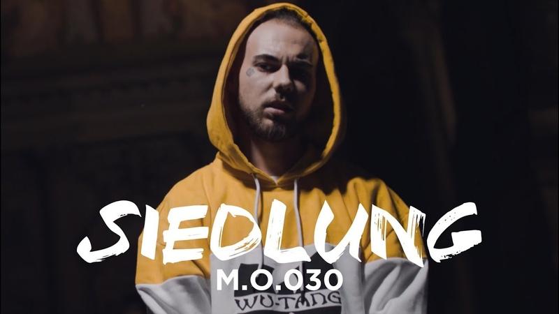 M.O.030 - SIEDLUNG (PROD. MYVISIONBLURRY)