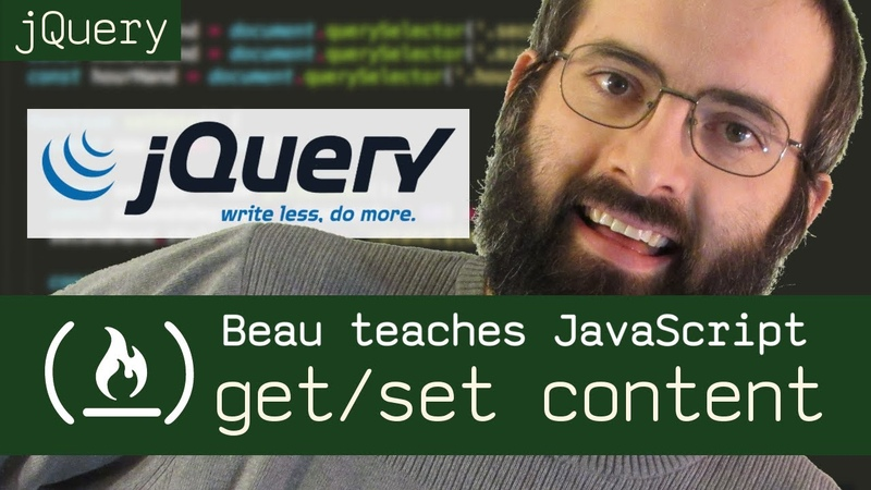 JQuery: get and set with http, text, val, and attr - Beau teaches JavaScript