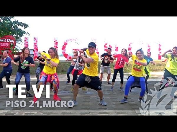 TE VI by Piso 21,Micro | Zumba | Reggaeton | TML Crew Kramer Pastrana LLP Myjell Bayanin