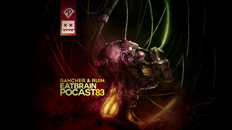 EATBRAIN Podcast 083 by GANCHER RUIN [Neurofunk Drum Bass Mix]