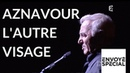 HOMMAGE Envoyé spécial Aznavour l'autre visage 4 octobre 2007 France 2