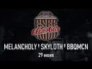 29 06 MELANCHOLY † SKYLOTH † BBQMCN Clawbar