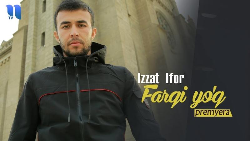 Izzat Ifor Farqi yo'q Иззат Ифор Фарқи йўқ music version