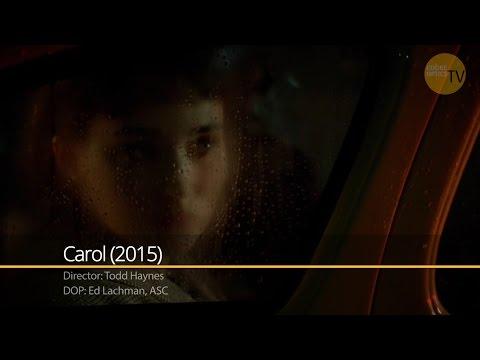 Case Study    Ed Lachman - Carol (2015)