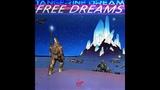 Tangerine Dream - Free Dreams (full album)