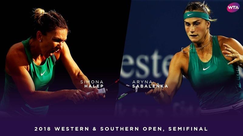 Simona Halep vs. Aryna Sabalenka | 2018 Western Southern Open Semifinal | WTA Highlights