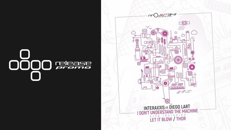 Interaxxis ft Diego Lart I Don't Understand The Machine Movement Recordings