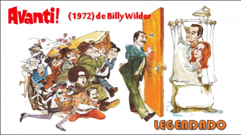 Avanti! ou Avanti...Amantes à Italiana (1972) de Billy Wilder - LEGENDADO