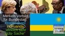 """Merkel Herrschen wie in Ruanda Frauenanteil dort """"wirklich sehr gute Sache"""