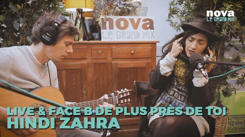 Hindi Zahra Silence Live Face B de Plus Près de toi Nova