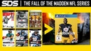 The Fall of the Madden NFL Series