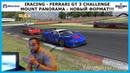 IRacing - Ferrari GT 3 Challenge - Mount Panorama S3 - Новый формат Пилотный выпуск!
