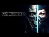 Dishonored 2 #2