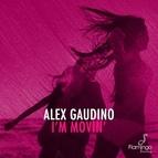Alex Gaudino альбом I'm Movin'