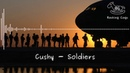 Cushy - Soldiers [Rocking Cogs]