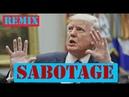 Sabotage -Trump - Beastie Boys - Music Video - Thug Life Remix MAGA