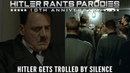 Hitler gets trolled by silence