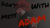 RWBY AMV Don't Mess With Me Adam Taurus