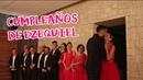 Cumpleaños De Ezequiel | Mi Marido Cumple 32 Años