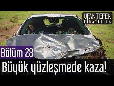 Ufak Tefek Cinayetler 28. Bölüm - Büyük Yüzleşmede Korkunç Kaza!