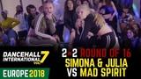 DANCEHALL INTERNATIONAL EUROPE 2018 - 2VS2 BATTLE 18 SIMONA &amp JULIA
