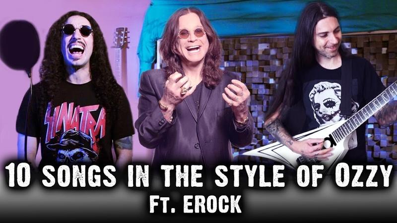 10 Songs in the Style of Ozzy Osbourne   feat. EROCK
