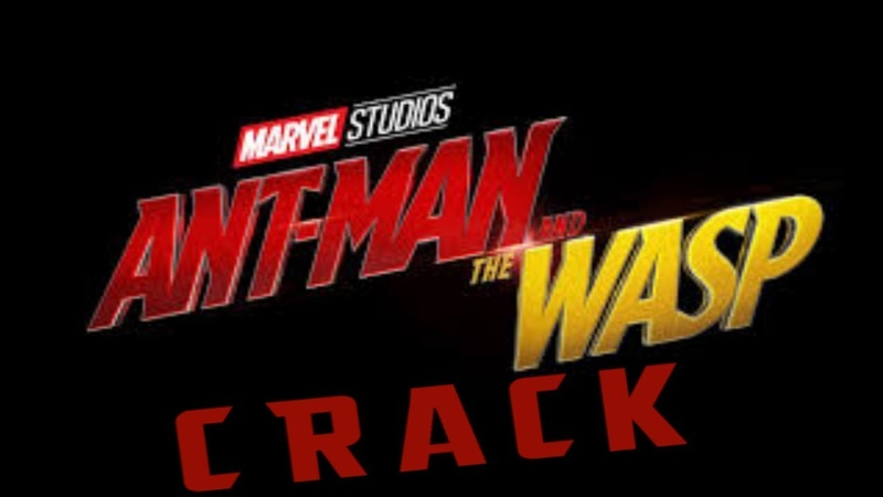 Ant Man and The Wasp Crack