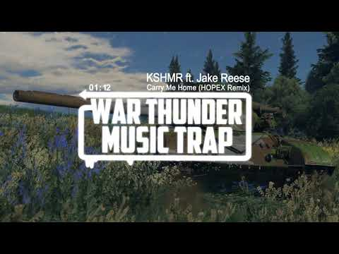 KSHMR ft. Jake Reese - Carry Me Home (HOPEX Remix) | War Thunder