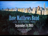 Dave Matthews Band The Central Park Concert (Full Concert, HD)