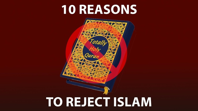 10 Reasons to Reject Islam - YouTube